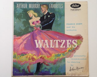 Vintage Album: Waltzes Arthur Murray Favorites by Francis Scott and His Orchestra - Vinyl Record, Gift for Dancer
