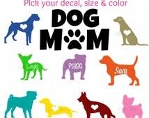 Dog Mom Decal, Yeti Decal, Personalized Dog Decal, Car Decals, Customized 20oz & 30oz Yeti Tumbler, Personalized Tumbler Decal, Laptop Decal