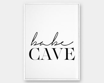 Babe Cave Wall Art, Bedroom Poster, Printable Poster, Scandinavian Poster, Affiche Scandinave, Babe Cave, Typography Print, 50x70, 18x24
