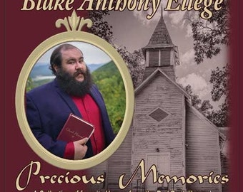 Blake Anthony Ellege - Precious Memories