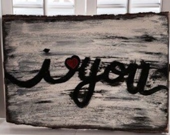 Rustic Inspirational I HEART YOU sign