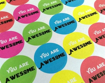You Are Awesome Stickers - envelope seals, postal labels