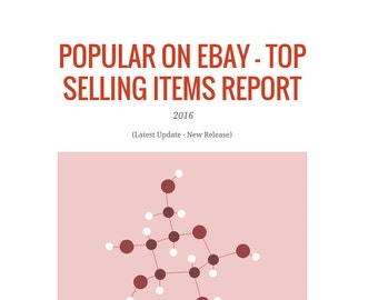 What To Sell on Ebay 2016, Top Selling Items Report, Categories, Million Dollar Sales, Make Money, Guide, Guidebook, What to sell Online