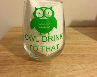 Owl Drink to That Stemless Wine Glass