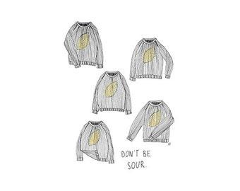 Don't Be Sour Illustration
