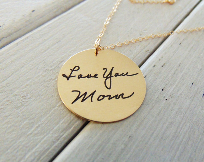 """Handwritten Necklace .75"""" Circle Pendant - Favorite Quote Necklace - YOUR HANDWRITING - or text -14k Yellow Gold Filled- Or Sterling Silver"""