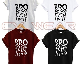 bro do you even lift t shirt no pain no gain gym fitness squat weights health drop it like a squat gains fashion swag dope unisex