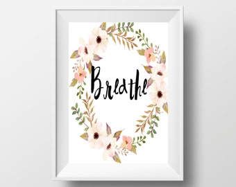 Breathe Printable,  Typography Wall Art,  Modern Wall Art, Modern Home Decor,Yoga Printable, Inspirational Print,breathe poster,Office Decor