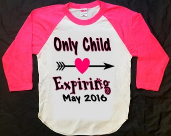 Only Child Expiring Shirt, New Baby Announcement Shirt, Aztec Shirt, Arrow Shirt, Hipster Shirt, Raglan Shirt