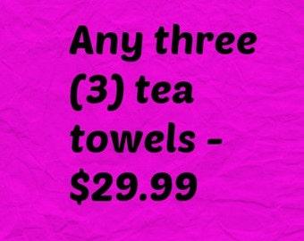 Choose any three flour sack tea towels- tea towels-Kitchen towels-Dish Towels- Home Decor-Flour Sack-Housewarming Gift-Eco-friendly