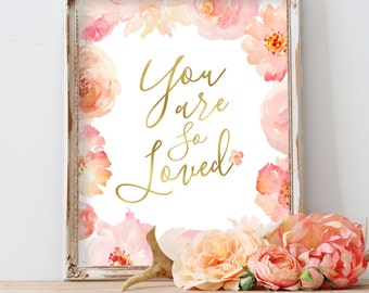 Nursery Wall Art, Baby Girl Nursery, Pink Nursery Art, You Are So Loved Watercolor Flowers Floral Nursery Art, Blush, Rose, Coral, Peach Art