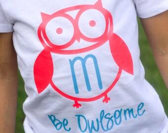 Be Owlsome Owl Shirt for Boys & Girls