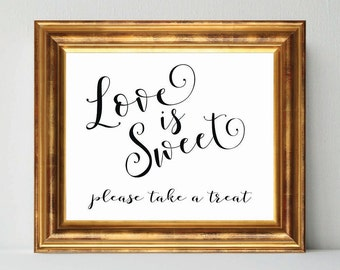 Wedding signs printable wedding sign calligraphy LOVE is SWEET Please Take a Treat DIY instant digital download bridal sign calligraphy sign