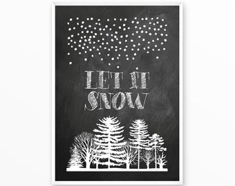 Let it snow Print, xmas poster, snow, printable art, digital, Typography, Vintage, Grunge, Inspirational Home Decor, Screenprint, gift