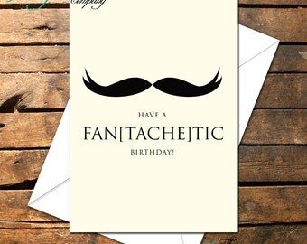 Humour Birthday Card- Fan[Tache]Tic Handlebar Mustache