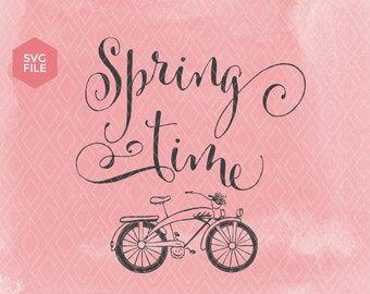 Spring SVG Cut File, Spring time, Flowers, Hand Lettered Calligraphy, Silhouette, Cricut, Cutting File, Spring Download, DIY Spring