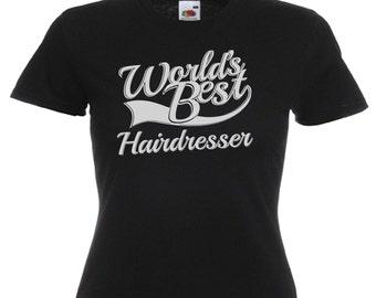 World's Best Hairdresser Gift Ladies Women's Black T Shirt Sizes From UK size 6 - UK size 16