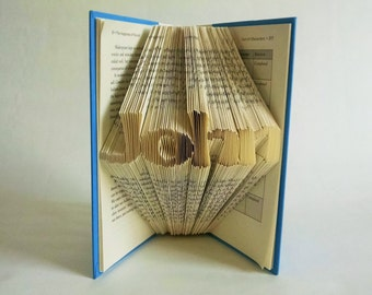 Folded Book Art Featuring a Custom Name - Great Gift For the Book Lover