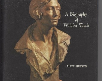 Autographed Biography of Sculptor Waldine Tauch