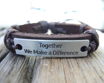 Leather bracelet with metal plate,Together We Make a Difference