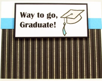 Graduation Card, Congrats Graduate, handmade card, Way to go Graduate, college graduation, high school grad, thinking of you, MADE TO ORDER