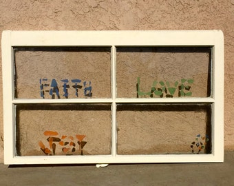 Distressed Shabby Chic Glass Window Pane- 'Faith, Love, Joy'- Annie Sloan Old White