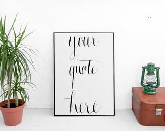 qustom printable quote