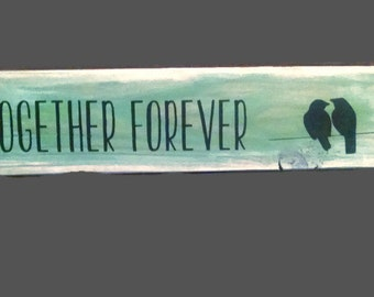 Together Forever, Two Birds, Green Wood Sign, Reclaimed Wood, Birds On A Wire, Lovebirds, Anniversary Gift, Beach Theme, Beach Decor