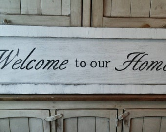 Welcome Home sign/distressed/rustic/painted