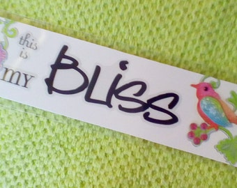 This is my bliss retro bookmark.