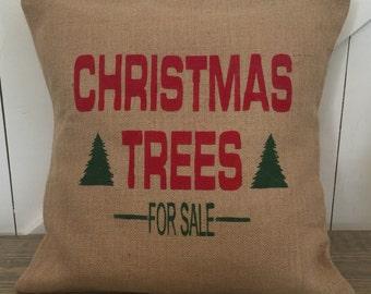 Christmas Trees for Sale Pillow, Christmas pillow, Burlap pillow