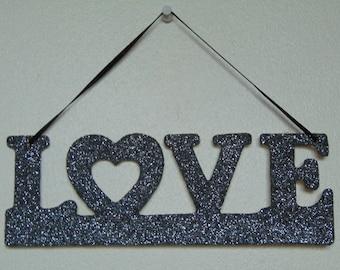 Love Grey Glittery Decorative Hanging Sign