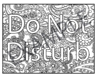 Do Not Disturb Printable Adult Coloring Book Page instant downloadable jpg and pdf files