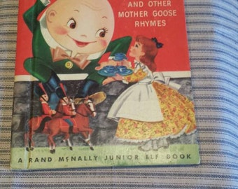1952 Humpty Dumpty and other mother goose rhymes. A Rand McNally junior elf book.
