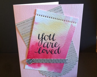 """A """"You are loved""""  Watercolor card front"""