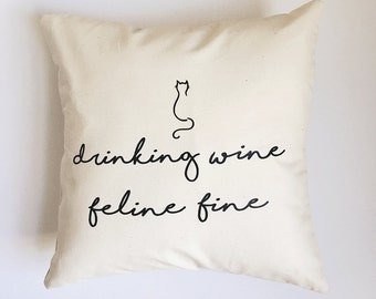 Cream Pillow Cover Drinking Wine Feline Fine Cat Lover Cruelty Free Vegan