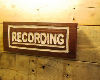 Wooden recording sign