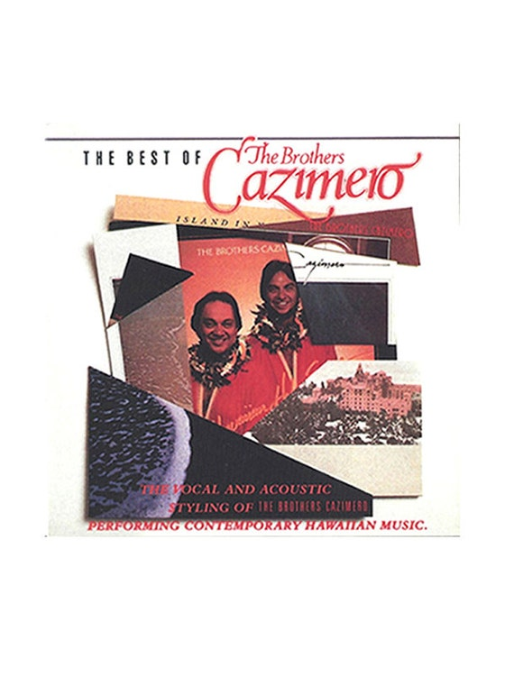 The Best of The Brothers Cazimero