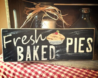 Fresh baked pies sign, farmhouse kitchen, rustic kitchen decor, kitchen decor, rustic kitchen decor, pie sign