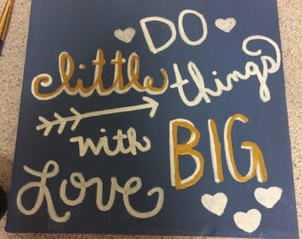 Do little things with big heart