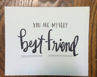 You Are My Very Best Friend || Art Print || Valentine's Day