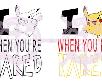SVG I Pikachu (peek at you) when your naked