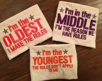 Oldest middle youngest RULES shirt set- 3 shirts! YOU choose colors