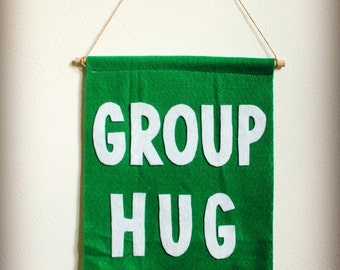 Group Hug Felt Banner