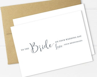 To The Bride From Your Bridesmaids Card - On Your Wedding Day  - Greeting Card with Kraft Envelope