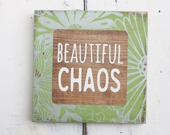 beautiful chaos sign