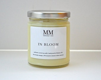 IN BLOOM // natural soy candle // hand-poured // small batch