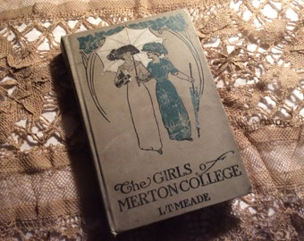 """Antique Hard Cover Book, """"The Girls of Merton College"""" Good Condition"""