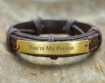 You Are My Person Bracelet, Engraved Bracelet, Grey's Anatomy Quote, Personalized Leather, Friendship Bracelet, bff bracelet, unisex gift
