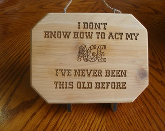 Laser Engraved Don't Know How - Wood Engraved Plaque -